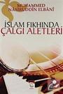 İslam Fıkhında Çalgı Aletleri