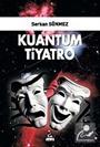 Kuantum Tiyatro