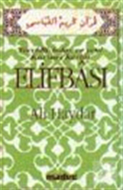 İslami Hareketin Elif-Ba'sı (Çalışmanın Abc'si)
