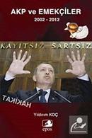 AKP ve Emekçiler 2002-2012