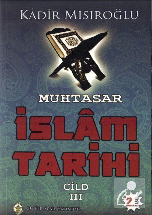 Muhtasar İslam Tarihi Cilt:3