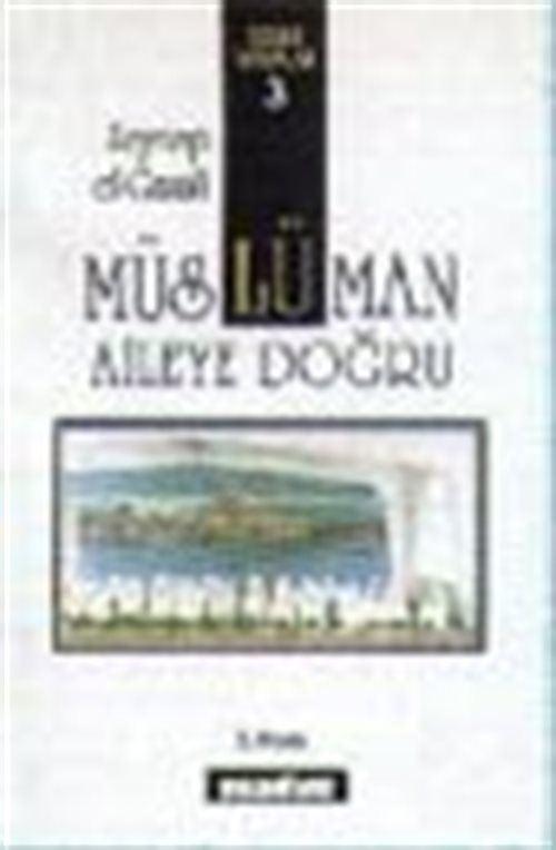Müslüman Aileye Doğru