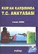 Kur'an Karşısında T.C. Anayasası