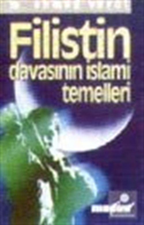 Filistin Davasının İslami Temelleri