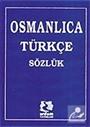 Osmanlıca-Türkçe Sözlük/Kaynak Kitaplar