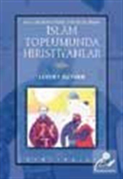 İslam Toplumunda Hıristiyanlar