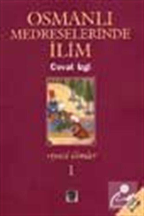 Osmanlı Medreselerinde İlim (2 Cilt)