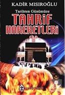 Tarihten Günümüze Tahrif Hareketleri Cilt 3