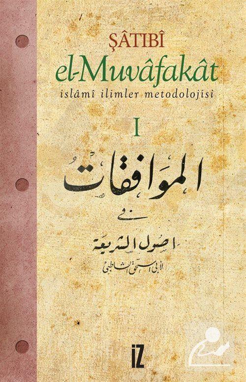 El-Muvafakat İslâmi İlimler Metodolojisi-4 CİLT