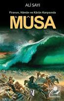 Hz. Musa - Firavun Haman ve Karun Karşısında