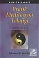 Pratik Meditasyon Tekniği