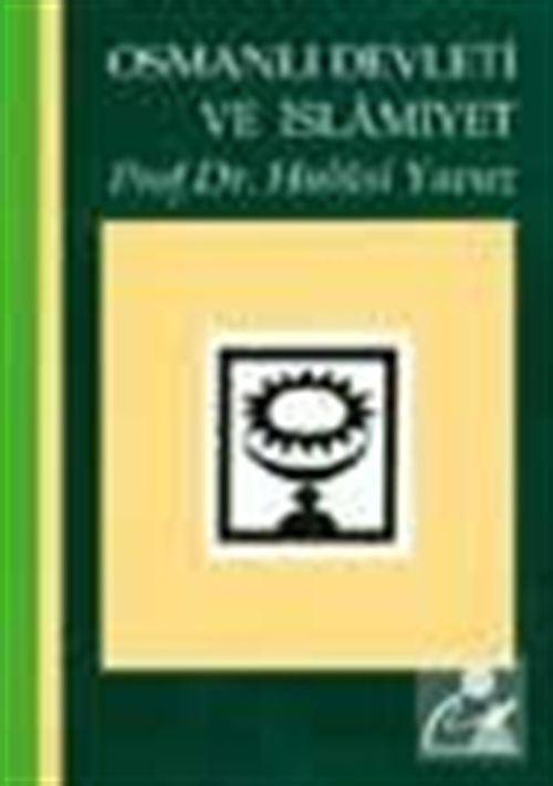 Osmanlı Devleti ve İslamiyet