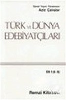 Türk ve Dünya Edebiyatçıları 1
