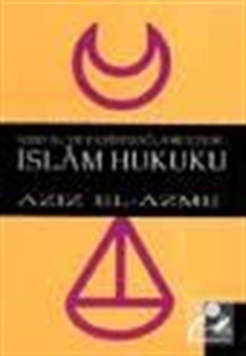 Sosyal ve Tarihi Bağlamı İçinde İslam Hukuku