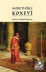 Sadru'd-Din-i Konevi (Hayatı, Çevresi ve Eserleri)