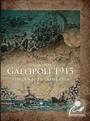 Gallipoli 1915 (Ciltli)