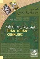 Türk Bilig Revüsü İran-Turun Cenkleri
