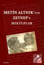 Metin Altıok'tan Zeynep'e Mektuplar