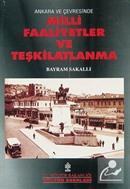 Ankara ve Çevresinde Milli Faaliyetler ve Teşkilatlanma (1-D-27)