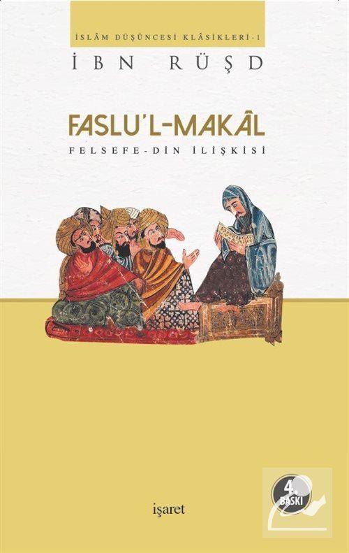Faslu'l-Makal /Felsefe-Din İlişkisi
