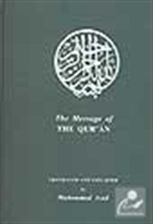 The Message Of The Qur'an (Büyük Boy İngilizce)