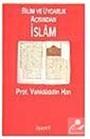 Bilim Ve Uygarlık Açısından İslam