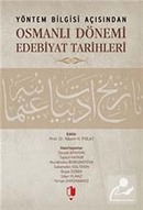 Yöntem Bilgisi Açısından Osmanlı Dönemi Edebiyat Tarihleri