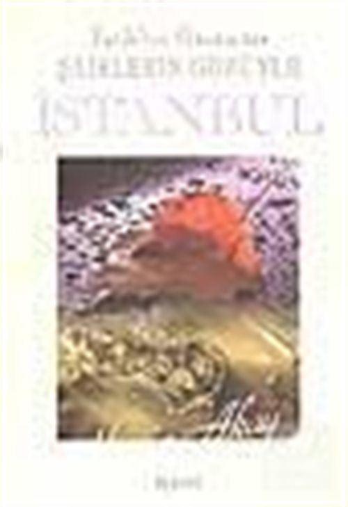 Fatih'ten Günümüze Şairlerin Gözüyle İstanbul 1