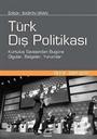 Türk Dış Politikası Cilt: III (2001-2012)