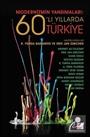 Modernizmin Yansımaları 60'lı Yıllarda Türkiye