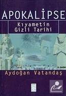 Apokalipse- Kıyametin Gizli Tarihi