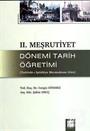 II. Meşrutiyet Dönemi Tarih Öğretimi (Tedrisat-ı İptidaiye Mecmuasına Göre)