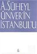 A.Süheyl Ünver'in İstanbul'u
