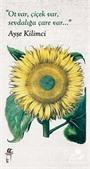 Ot Var, Çiçek Var, Sevdalığa Çare Var
