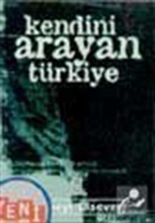 Kendini Arayan Türkiye