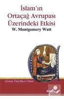 İslam'ın Ortaçağ Avrupası Üzerine Etkisi
