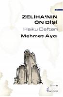 Zeliha'nın Ön Dişi - Haiku Defteri