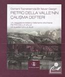 Osmanlı Topraklarında Bir İtalyan Gezgin Pietro Della Valle'nin Çalışma Defteri