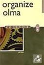 Organize Olma