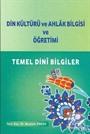 Din Kültürü ve Ahlak Bilgisi ve Öğretimi - Temel Dini Bilgiler