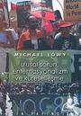 Ulusal Sorun, Enternasyonalizm ve Küreselleşme
