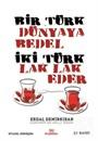 Bir Türk Dünyaya Bedel