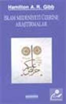 İslam Medeniyeti Üzerine Araştırmalar
