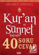 Kur'an ve Sünnet Işığında 40 Soru 40 Cevap