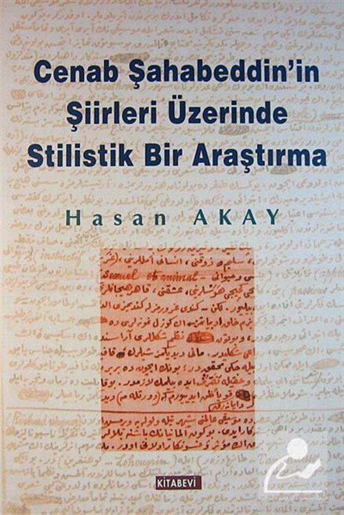 Cenab Şahabeddin'ın Şiirleri Üzerinde Stilistik Bir Araştırma