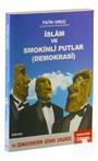 İslam ve Smokinli Putlar (Demokrasi)