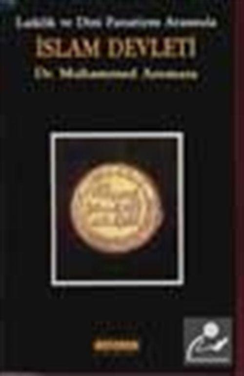 İslam Devleti Laiklik Ve Dini Fanatizm Arasında
