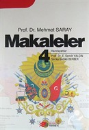 Makaleler 4 / Prof.Dr. Mehmet Saray