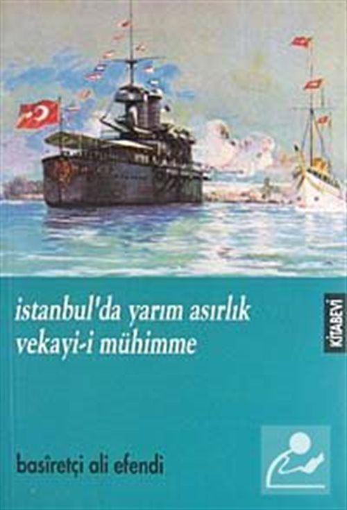 İstanbul'da Yarım Asırlık Vekayi-i Mühimme