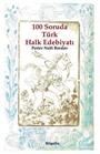 100 Soruda Türk Halk Edebiyatı